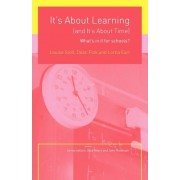It's About Learning (and It's About Time) by Louise Stoll