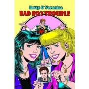 Betty and Veronica: Bad Boy Trouble by Melanie J. Morgan