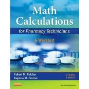Math Calculations for Pharmacy Technicians by Robert M. Fulcher