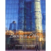 Business Ethics by Manuel G. Velasquez
