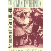 The Romance of Reunion by Nina Silber