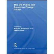The US Public and American Foreign Policy by Helen Laville