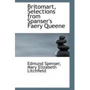 Britomart, Selections from Spanser's Faery Queene by Professor Edmund Spenser