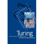 Turing by Christos H. Papadimitriou