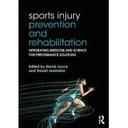 Sports Injury Prevention and Rehabilitation by David Joyce