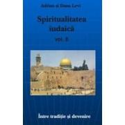 Spiritualitatea Iudaica - vol. II