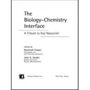 The Biology-Chemistry Interface by Raymond Cooper