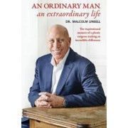 An Ordinary Man, an Extraordinary Life by Malcolm Linsell