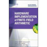 Hardware Implementation of Finite-Field Arithmetic by Jean-Pierre Deschamps