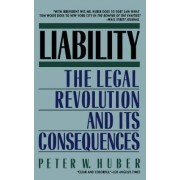 Liability by Peter W. Huber