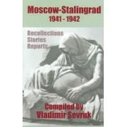 Moscow - Stalingrad 1941-1942 by Alexander Vassilevsky
