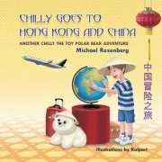 Chilly Goes to Hong Kong and China by Michael Rosenberg