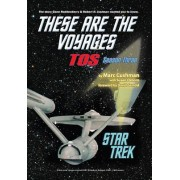 These Are the Voyages - Tos: Season Three