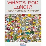 What's for Lunch? Hidden Picture Activity Book by Bobo's Adult Activity Books