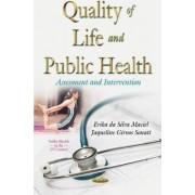 Quality of Life & Public Health by Erika da Silva Maciel