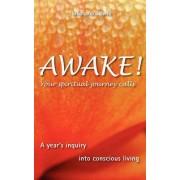 Awake! Your Spiritual Journey Calls by Stephano Sabetti