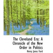 The Cleveland Era by Henry Jones Ford