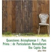 Quaestiones Aristophaneae I by Julius Wehr