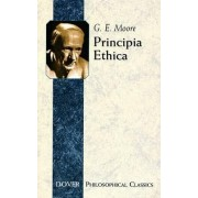 Principia Ethica by G E Moore