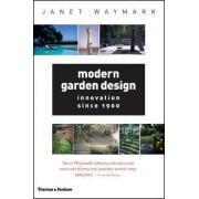 Modern Garden Design by Janet Waymark