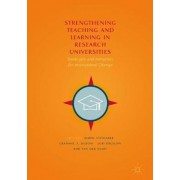 Strengthening Teaching and Learning in Research Universities by Bjorn Stensaker