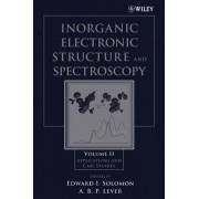 Inorganic Electronic Structure and Spectroscopy: Applications and Case Studies v. 2 by Edward I. Solomon