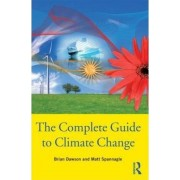 The Complete Guide to Climate Change by Brian Dawson