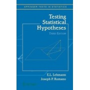 Testing Statistical Hypotheses by E. L. Lehmann