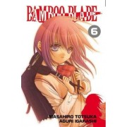Bamboo Blade: v. 6 by Masahiro Totsuka