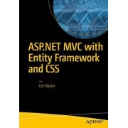ASP.NET MVC with Entity Framework and CSS 2016 by Lee Naylor