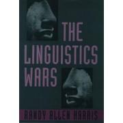 The Linguistics Wars by Randy Allen Harris
