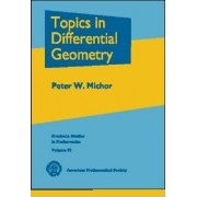 Topics in Differential Geometry by Peter Michor