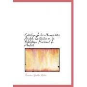 Cat LOGO de Los Manuscritos Rabes Existentes En La Biblioteca Nacional de Madrid by Francisco Guillen Robles