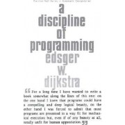 A Discipline of Programming by Edsger W. Dijkstra