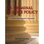 U.S. Criminal Justice Policy by Karim Ismaili