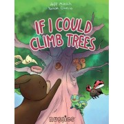 If I Could Climb Trees