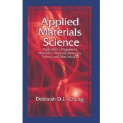 Applied Materials Science by Deborah D. L. Chung