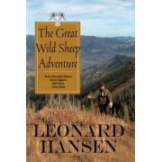 The Great Wild Sheep Adventure by Leonard Hansen