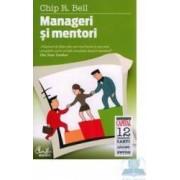 Kiosc - Manageri Si Mentori - Chip R. Bell