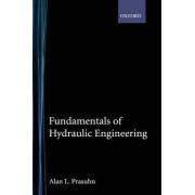 Fundamentals of Hydraulic Engineering by Alan L. Prasuhn