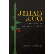 Jihad & Co.: The Business of Building Islamic States