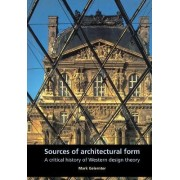Sources of Architectural Form by Mark Gelernter