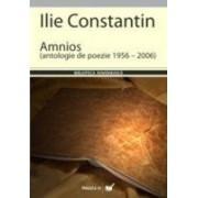 AMNIOS. ANTOLOGIE DE POEZIE 1956 – 2006.