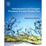Hydrodynamics and Transport Processes of Inverse Bubbly Flow