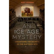 An Ice Age Mystery by Rody L. Johnson