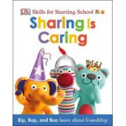 Skills for Starting School Sharing Is Caring by DK
