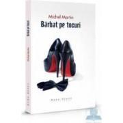 Barbat pe tocuri - Michel Martin