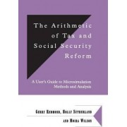 The Arithmetic of Tax and Social Security Reform by Gerry Redmond