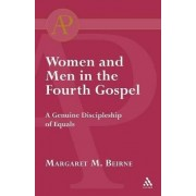 Women and Men in the Fourth Gospel by Margaret Beirne