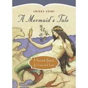 A Mermaid's Tale by Amanda Adams
